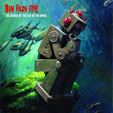 Ben Folds Five - The Sound of the Life of the Mind.png