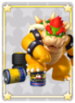 MLPJ Bowser LV1-5 Card.png